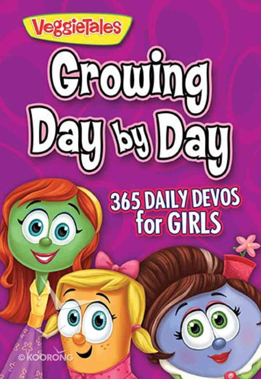 Veggie Tales: Growing Day By Day For Girls Paperback