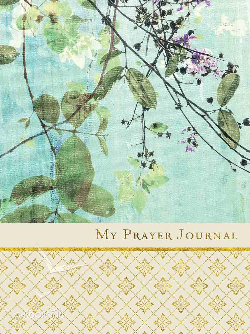 Journal: My Prayer Journal Hardback