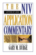 Letters of John (Niv Application Commentary Series) Hardback