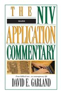 Mark (Niv Application Commentary Series) Hardback