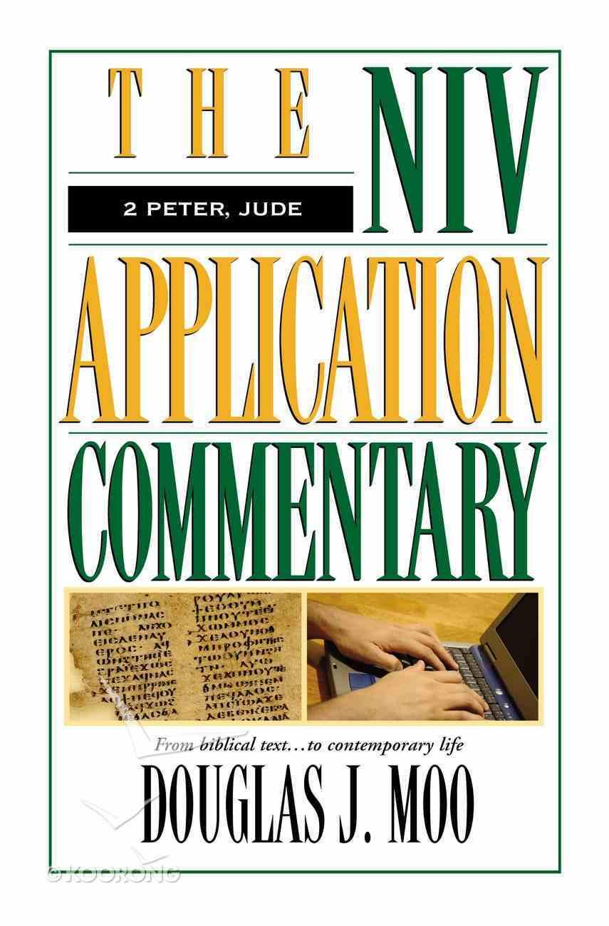 2 Peter/Jude (Niv Application Commentary Series) Hardback