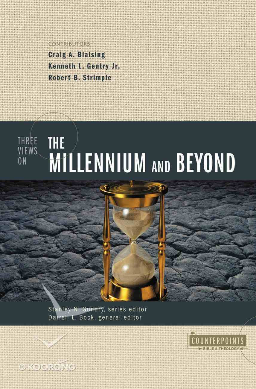 Three Views of the Millennium and Beyond (Counterpoints Series) Paperback