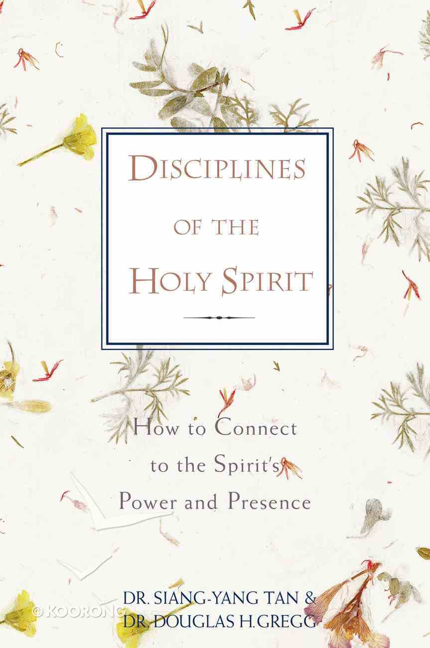 Disciplines of the Holy Spirit Paperback