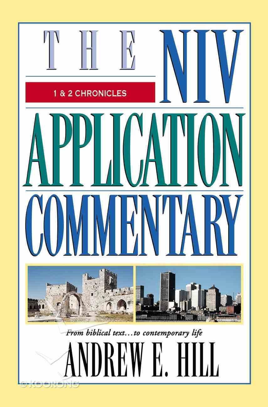 1 & 2 Chronicles (Niv Application Commentary Series) Hardback