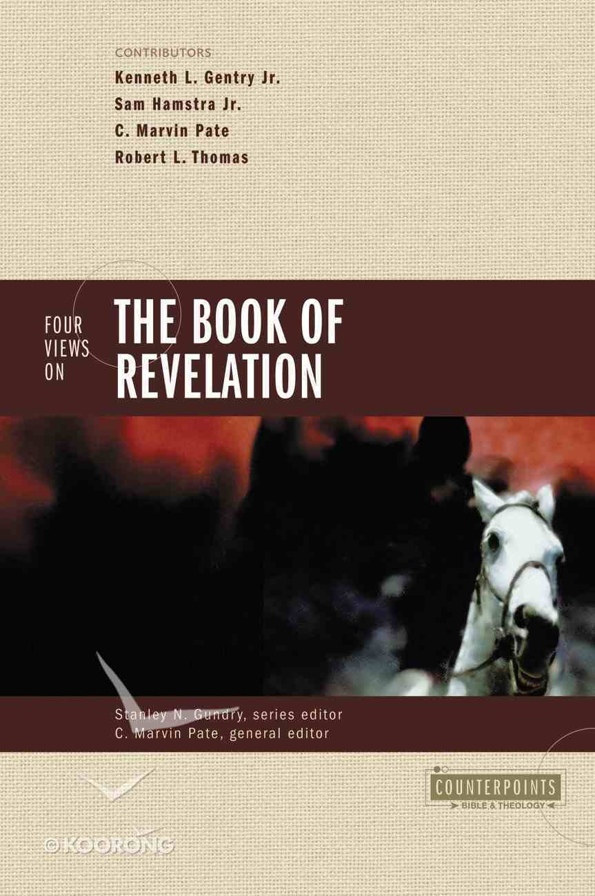 Four Views on the Book of Revelation (Counterpoints Series) Paperback