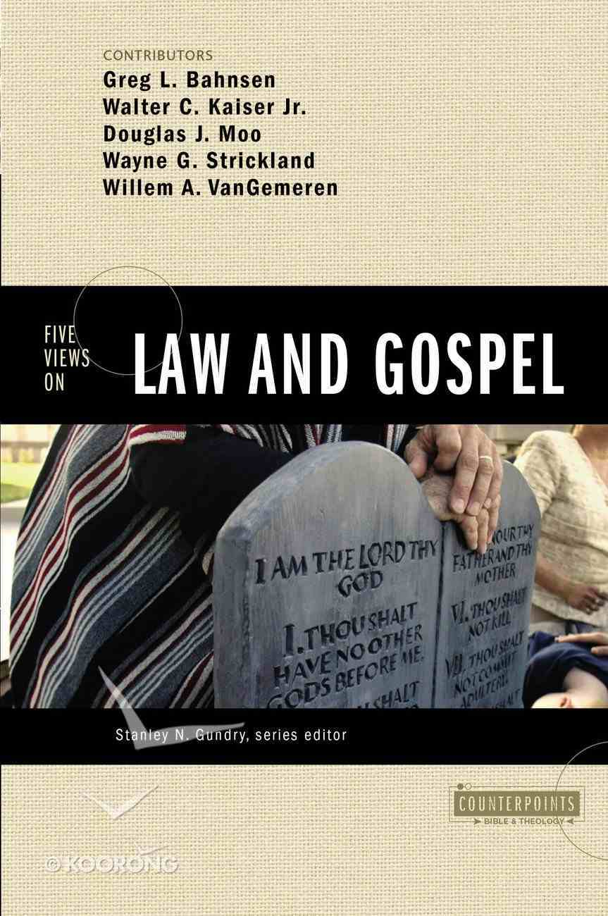 Five Views on Law and Gospel (Counterpoints Series) Paperback