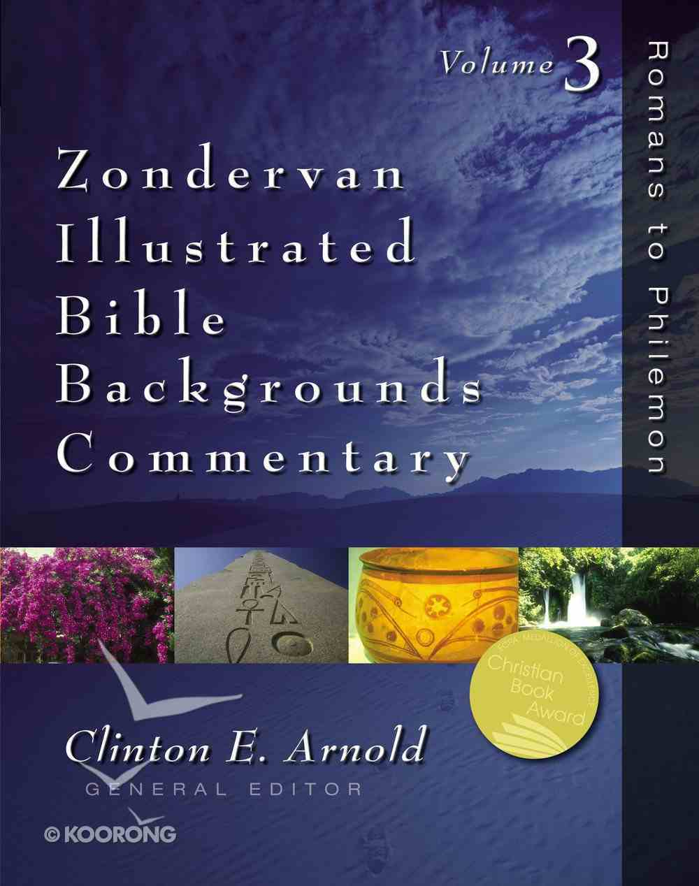 Zondervan Illustrated Bible Backgrounds Commentary Volume 3 Hardback