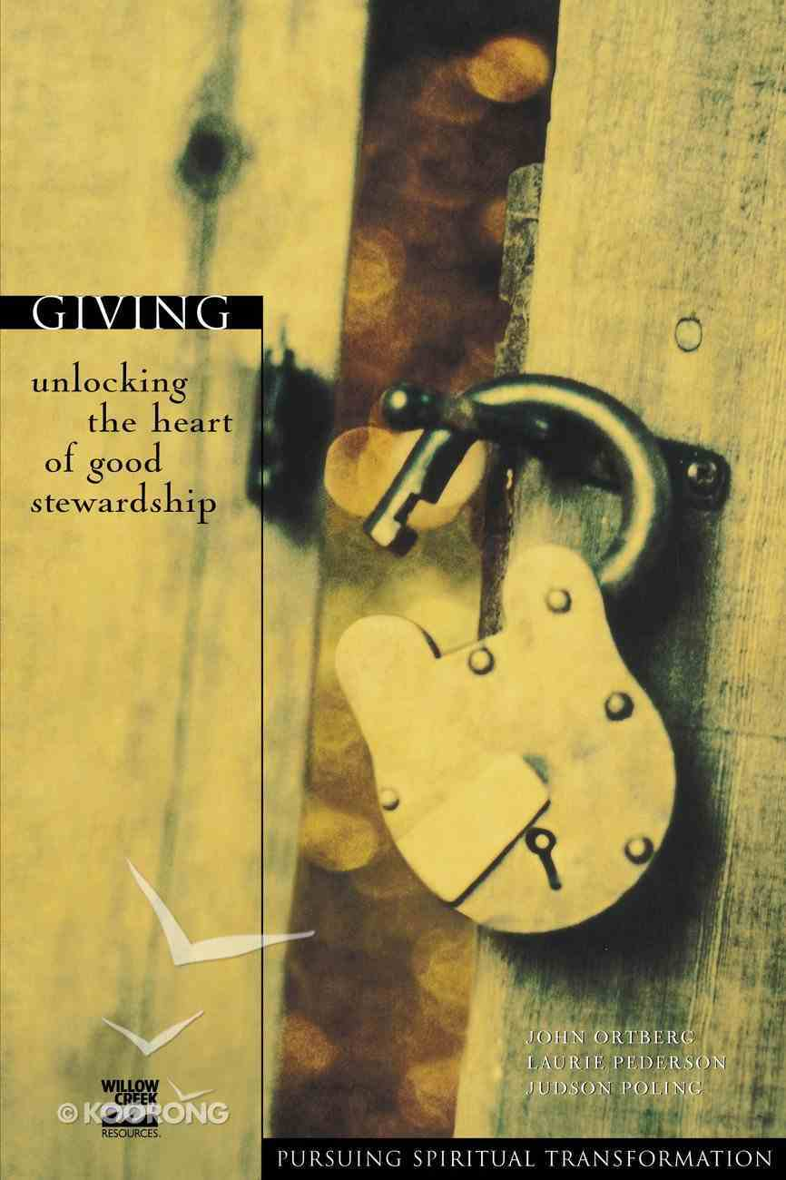 Giving (Pursuing Spiritual Transformation Series) Paperback