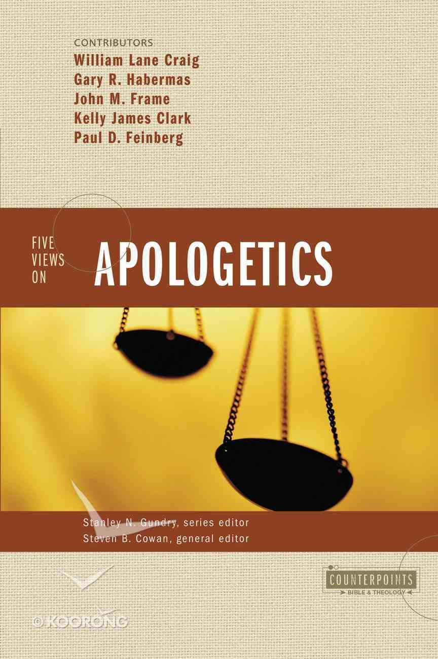 Five Views on Apologetics (Counterpoints Series) Paperback