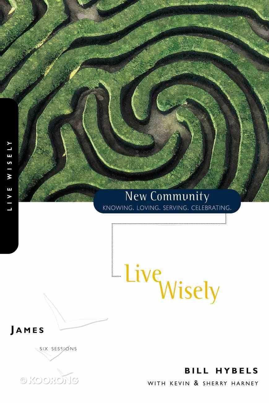 James - Live Wisely (New Community Study Series) Paperback