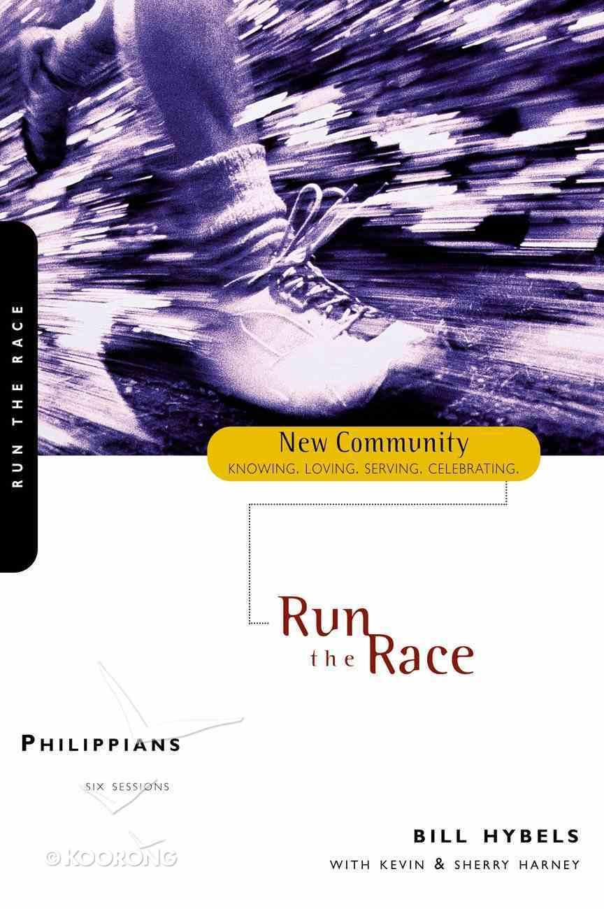 Philippians - Run the Race (New Community Study Series) Paperback