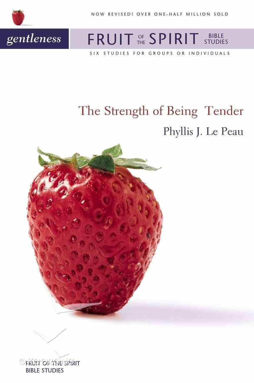 Gentleness (Zondervan Fruit Of The Spirit Bible Study Series) Paperback