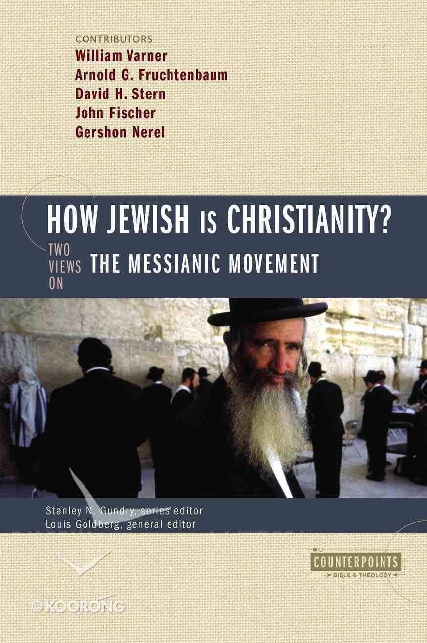 How Jewish is Christianity? (Counterpoints Series) Paperback