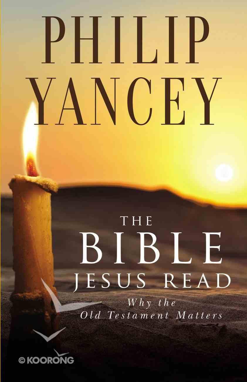 The Bible Jesus Read Paperback