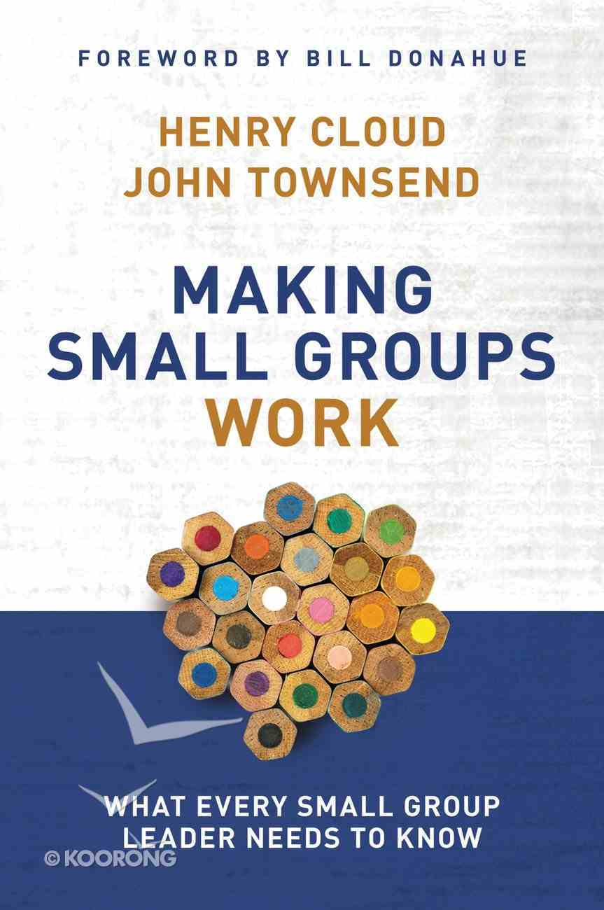 Making Small Groups Work Paperback