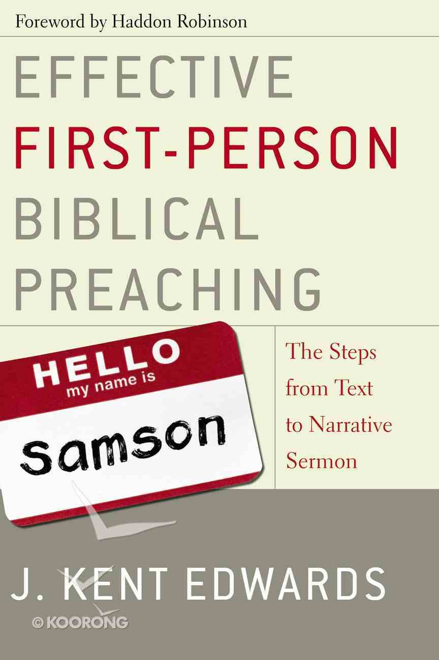 Effective First-Person Biblical Preaching Hardback