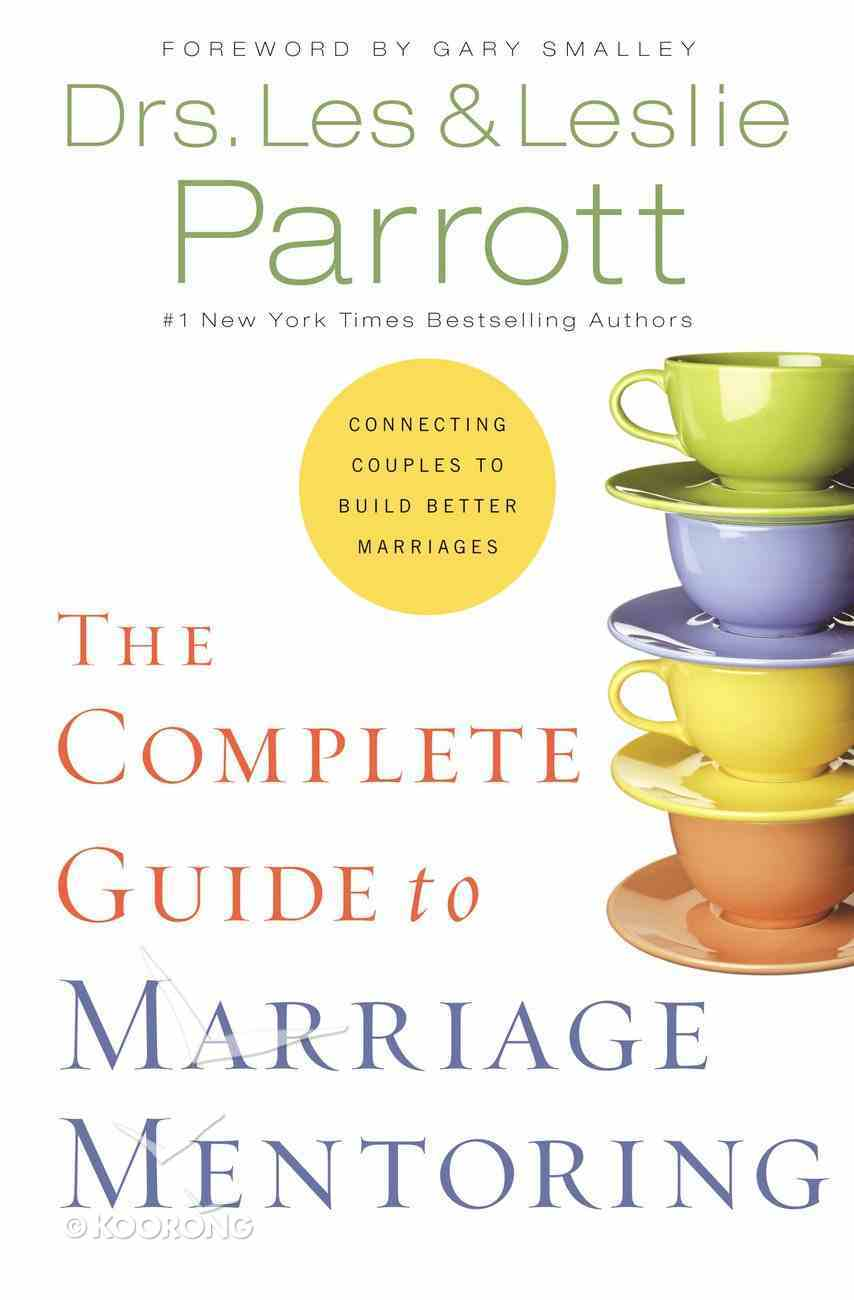 The Complete Guide to Marriage Mentoring Hardback