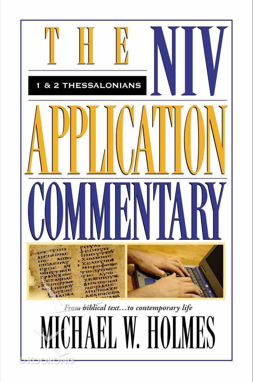 1 & 2 Thessalonians (Niv Application Commentary Series) Hardback