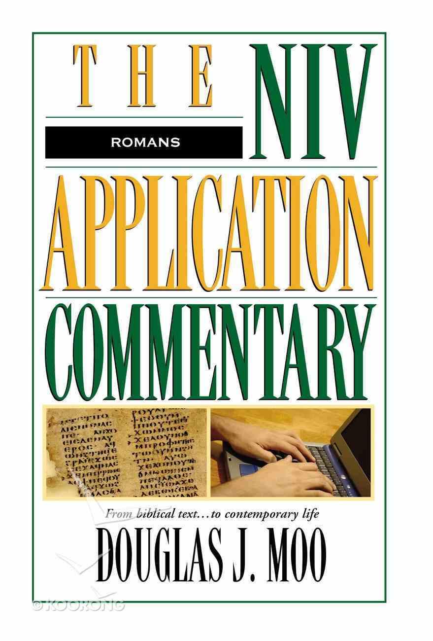 Romans (Niv Application Commentary Series) Hardback