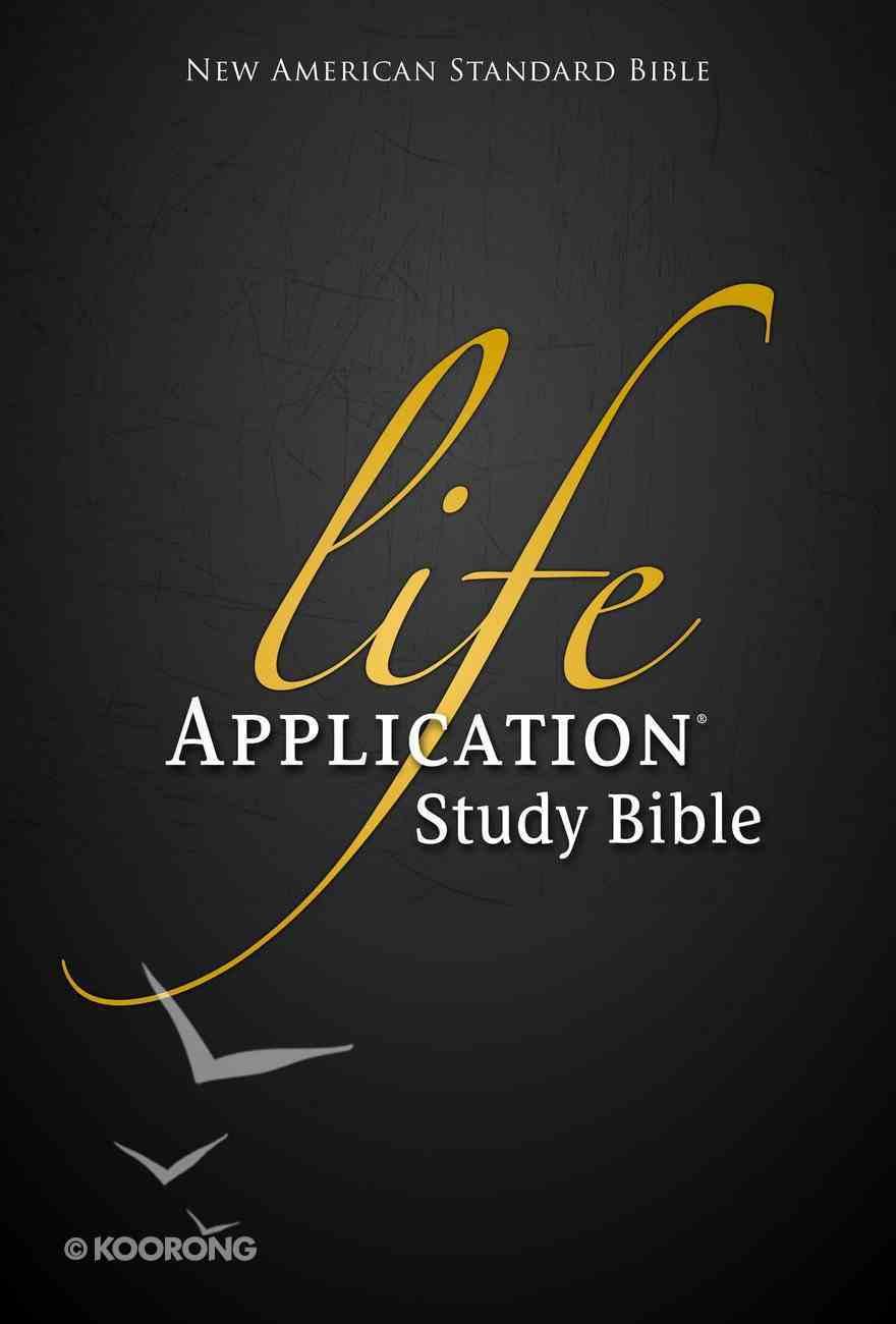 NASB Life Application Study (Black Letter Edition) Hardback
