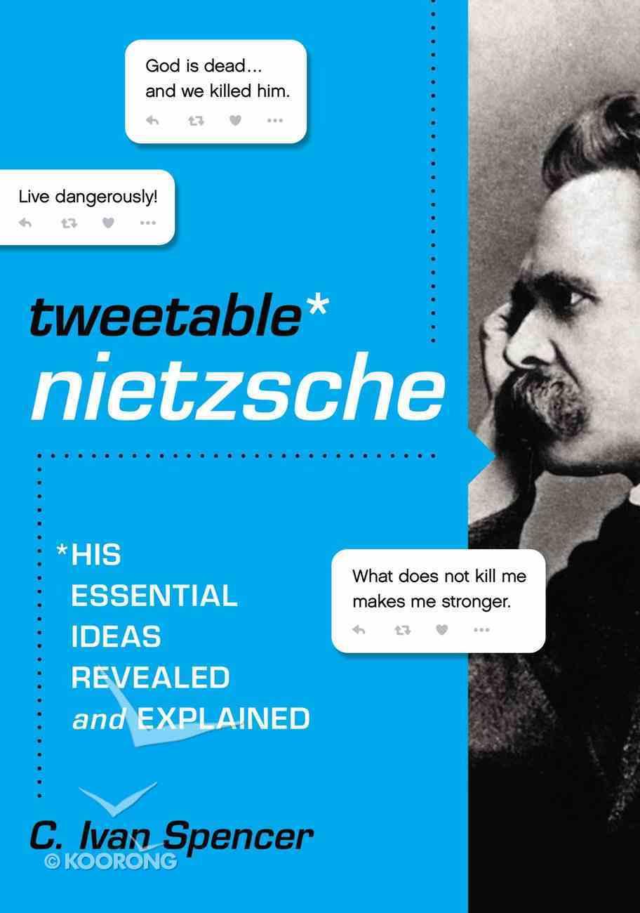 The Tweetable Nietzsche Paperback