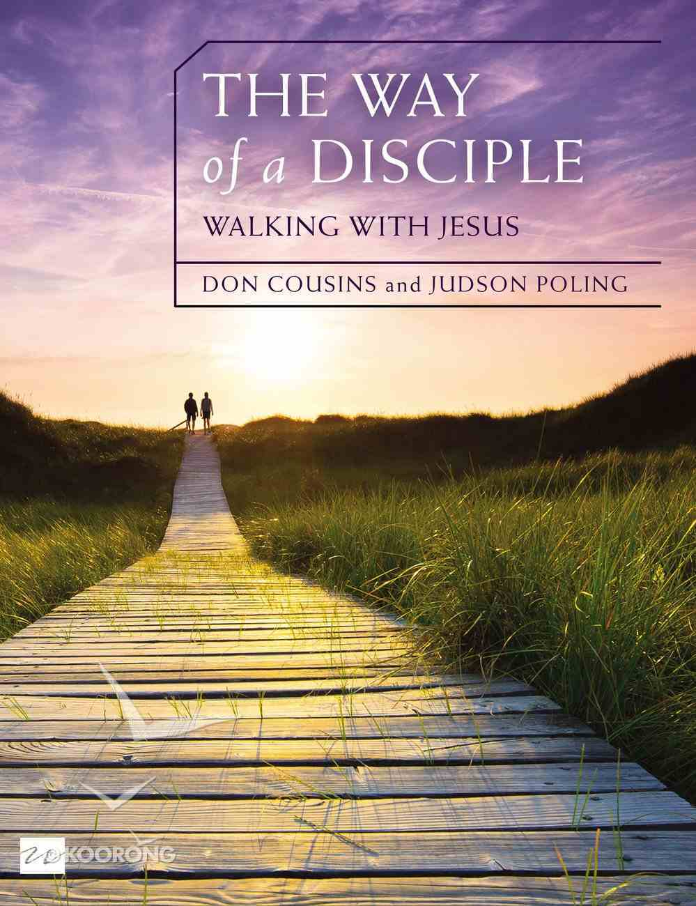 Way of a Disciple, the - Walking With Jesus (Walking With God Series) Paperback