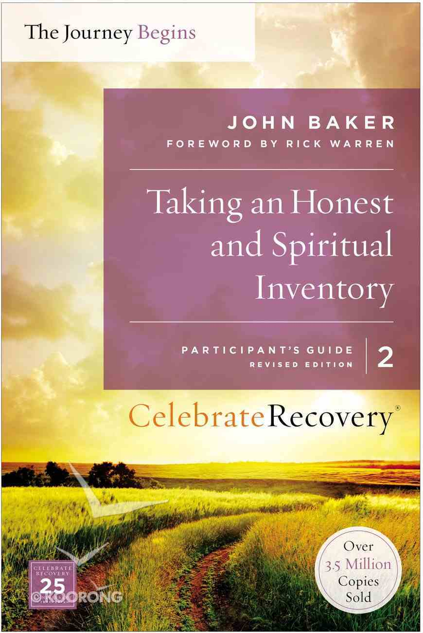 Crpg #02: Taking An Honest and Spiritual Inventory (#02 in Celebrate Recovery Participants Guide Series) Paperback