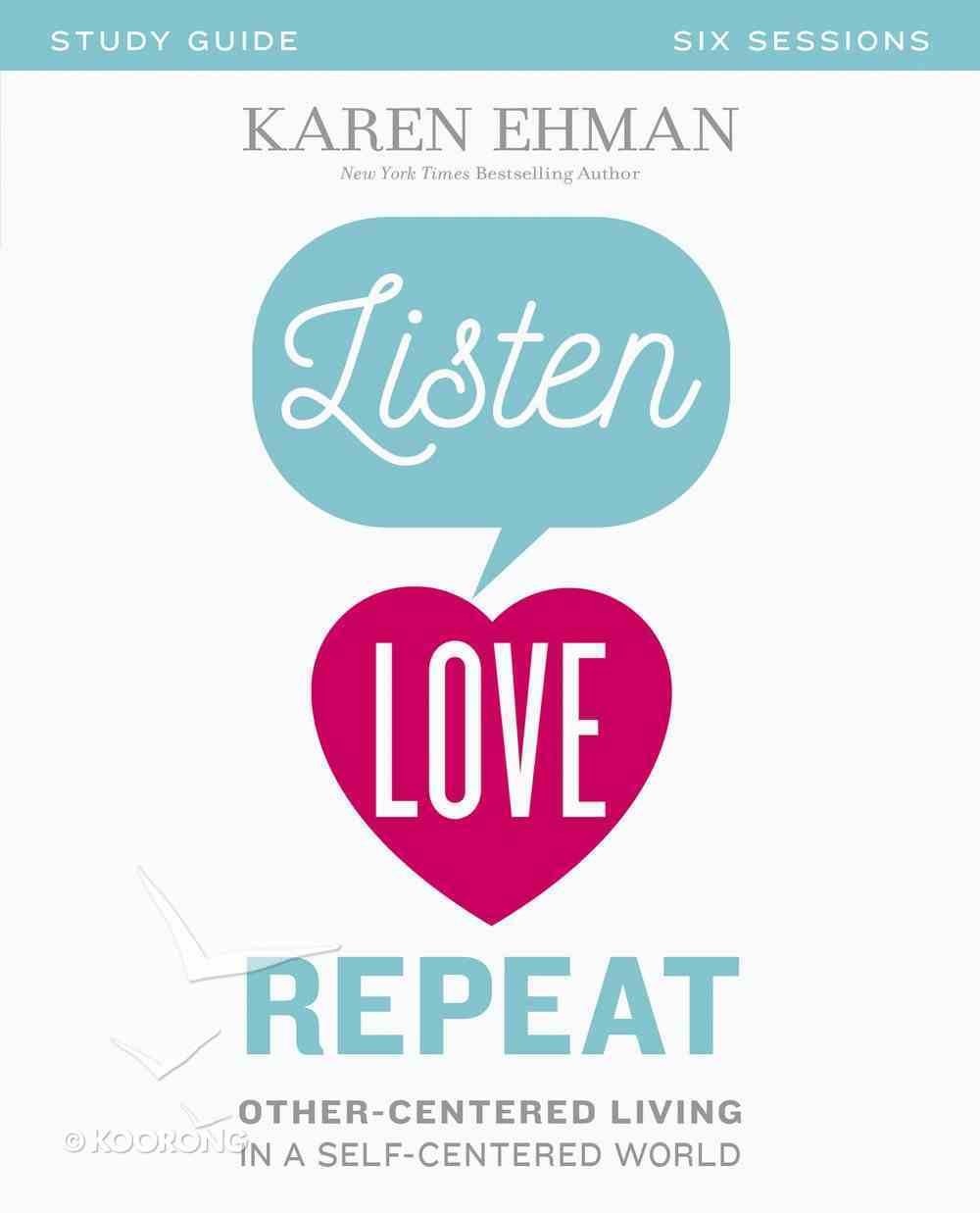 Listen, Love, Repeat (Study Guide) Paperback