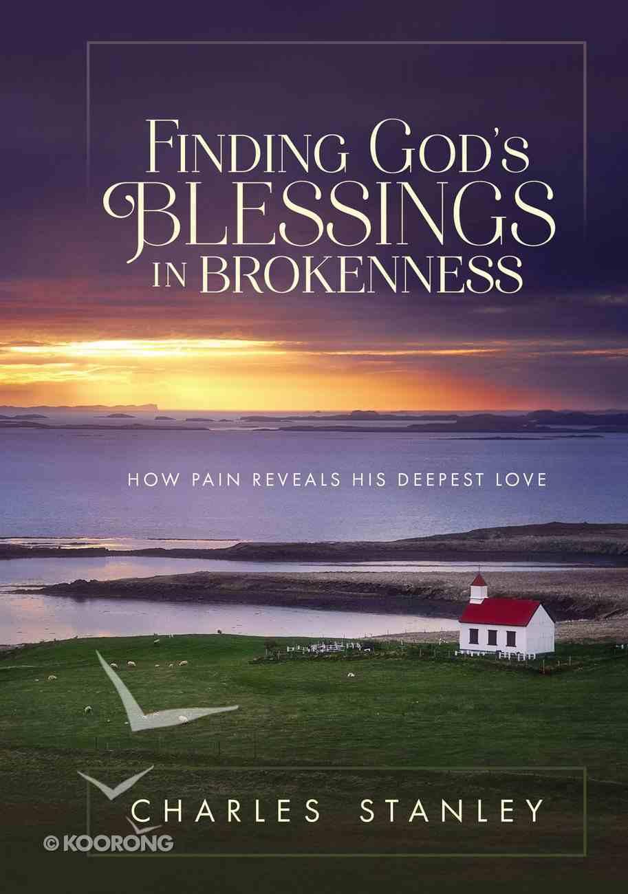Finding God's Blessings in Brokenness Hardback