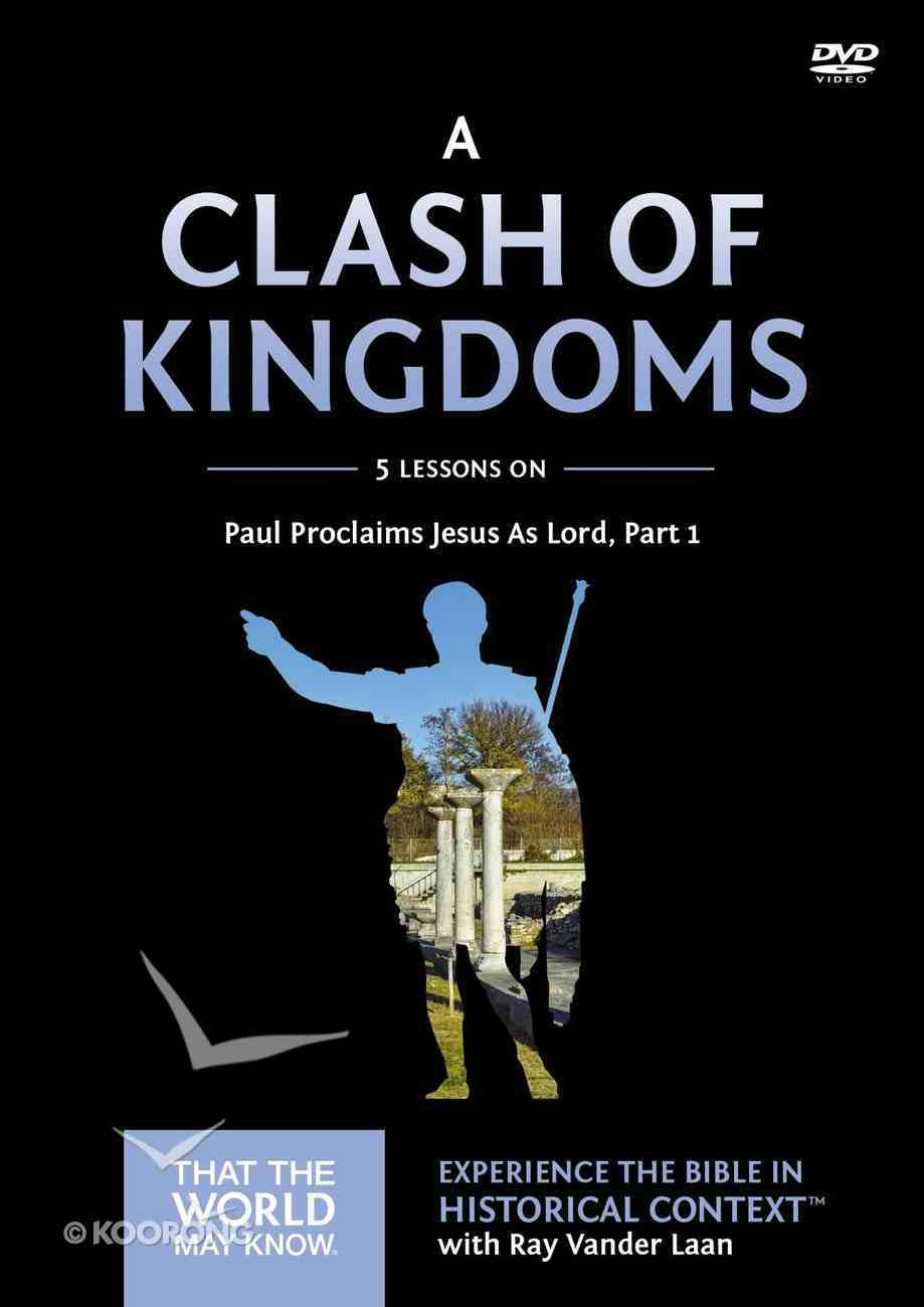 A Clash of Kingdoms (DVD Study) (#15 in That The World May Know Series) DVD