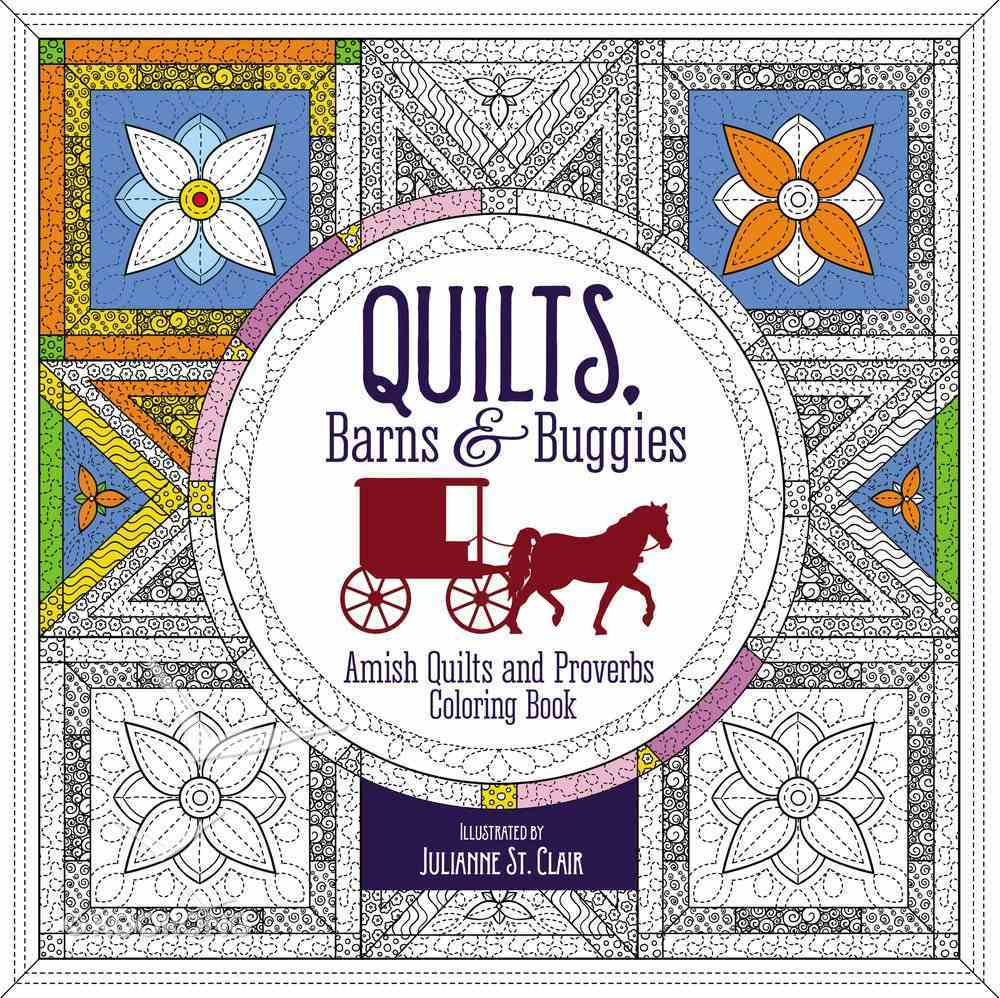 Quilts, Barns and Buggies (Adult Coloring Books Series) Paperback