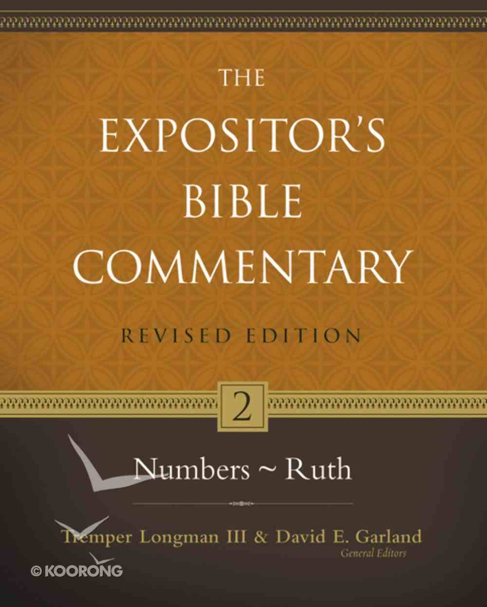 Numbers-Ruth (#02 in Expositor's Bible Commentary Revised Series) Hardback