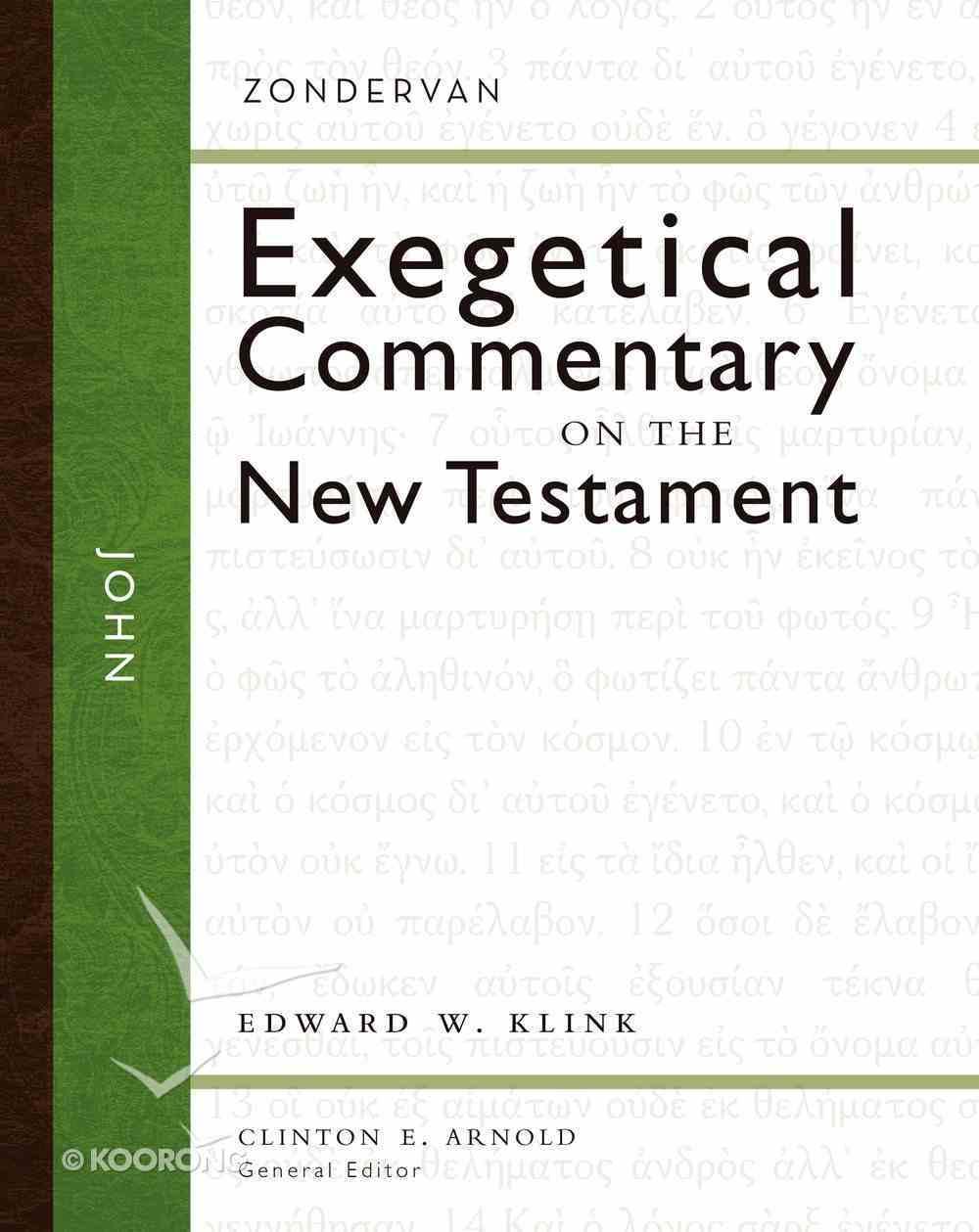 John (Zondervan Exegetical Commentary Series On The New Testament) Hardback