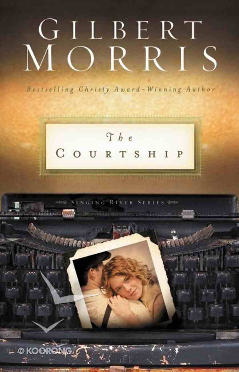 The Courtship (Singing River Series) Paperback