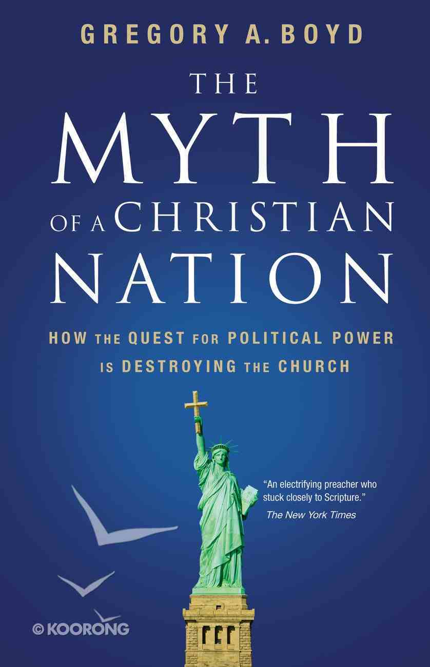 The Myth of a Christian Nation Paperback