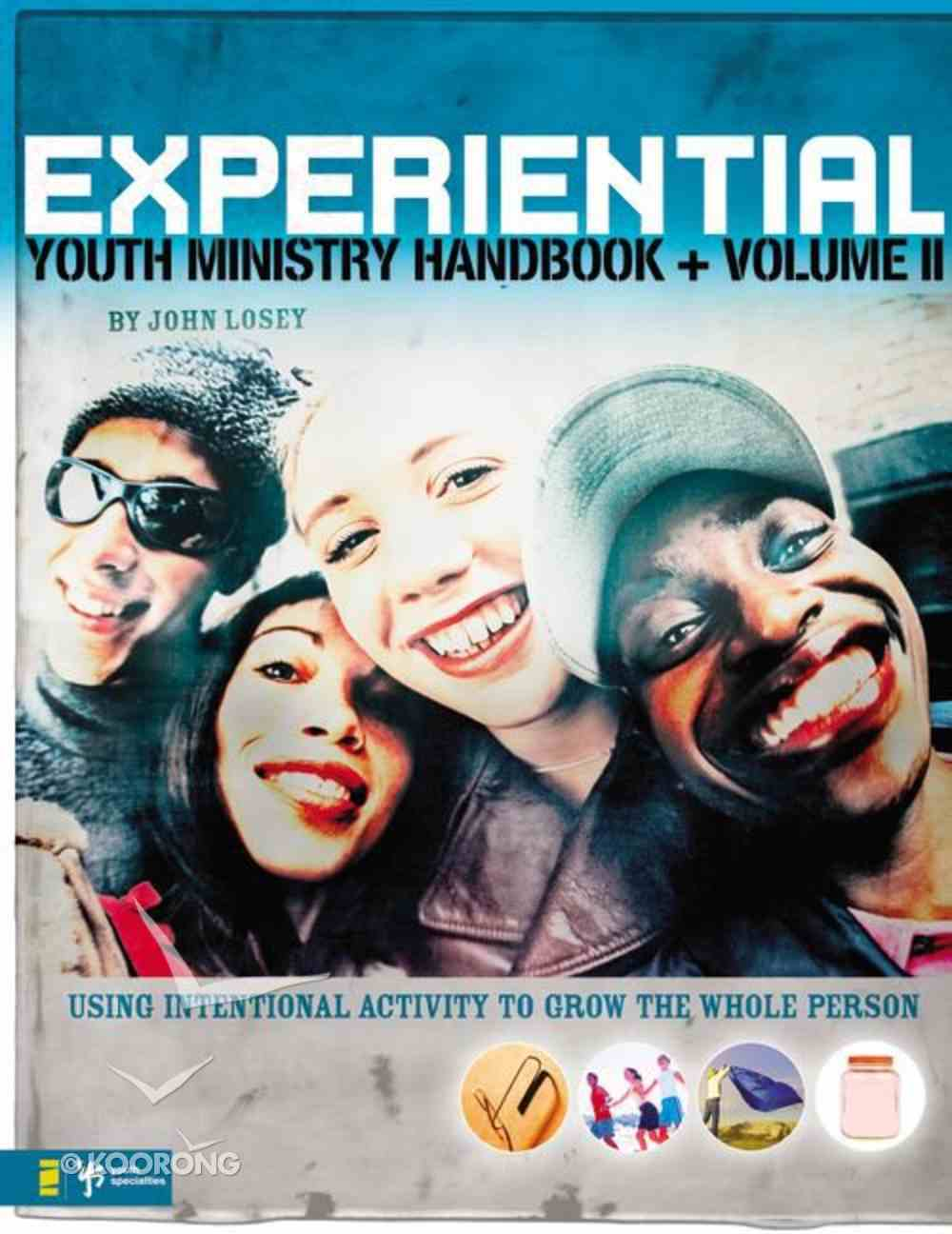 Experiential Youth Ministry Handbook (Volume 2) Paperback