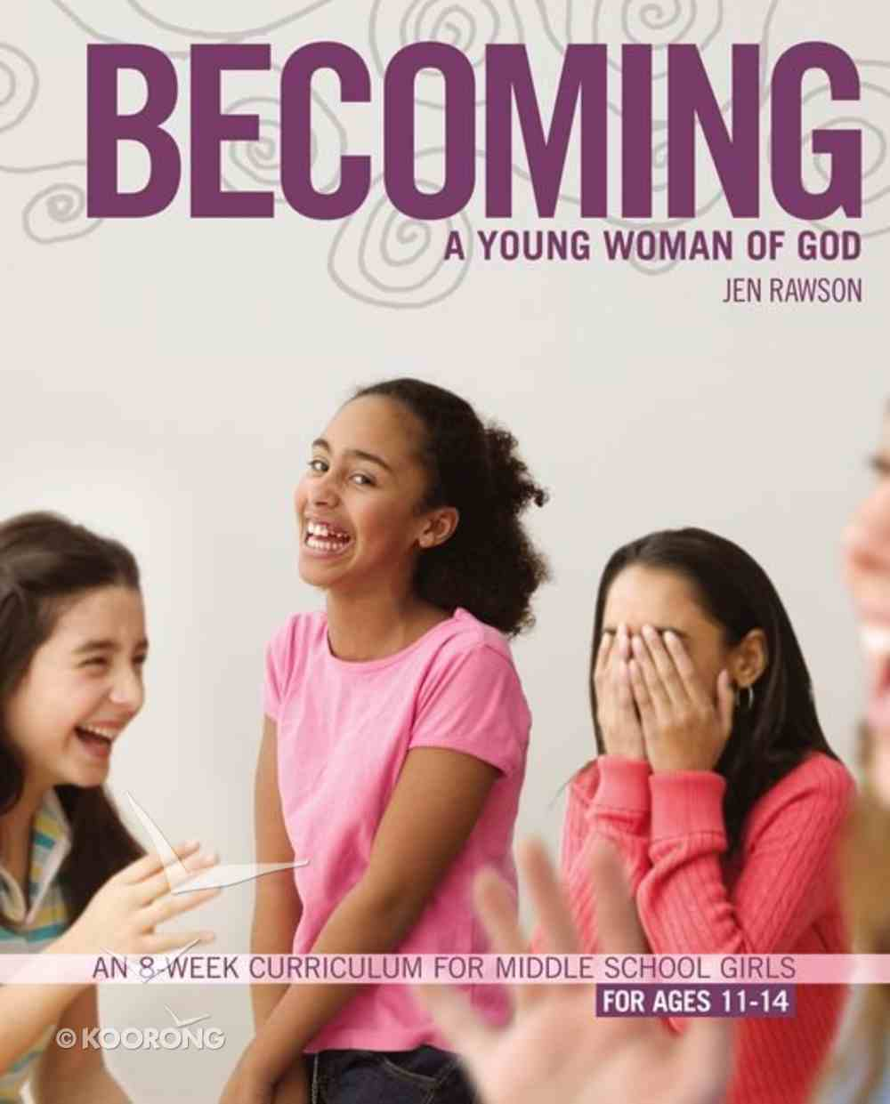Becoming a Young Woman of God Paperback