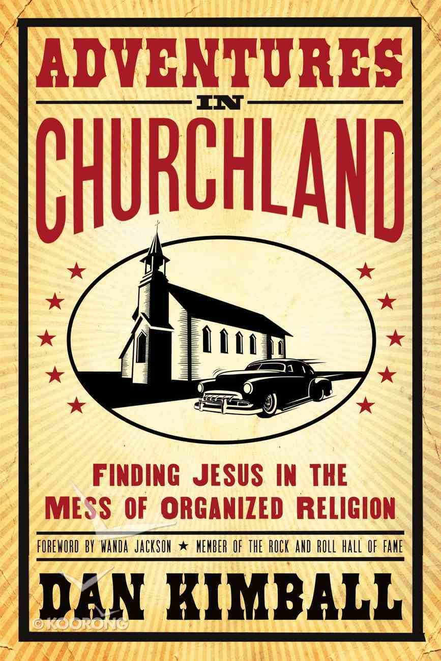 Adventures in Churchland Paperback
