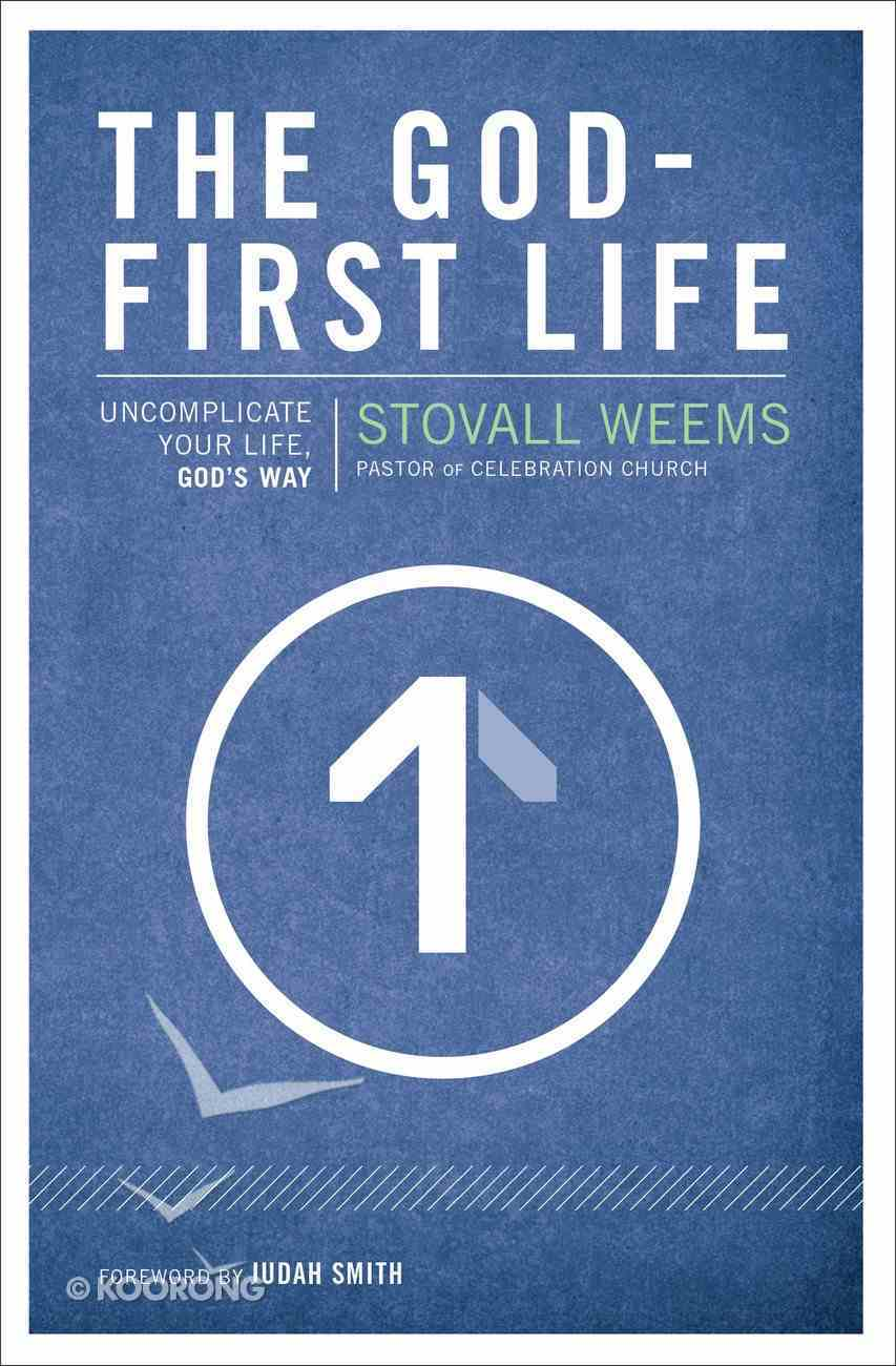 The God-First Life Paperback
