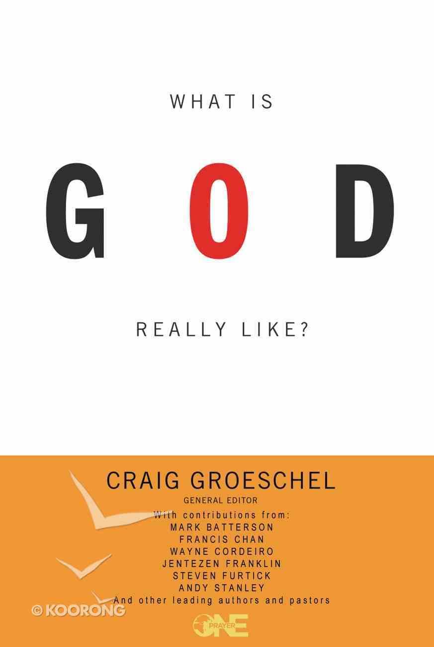 What is God Really Like? Hardback