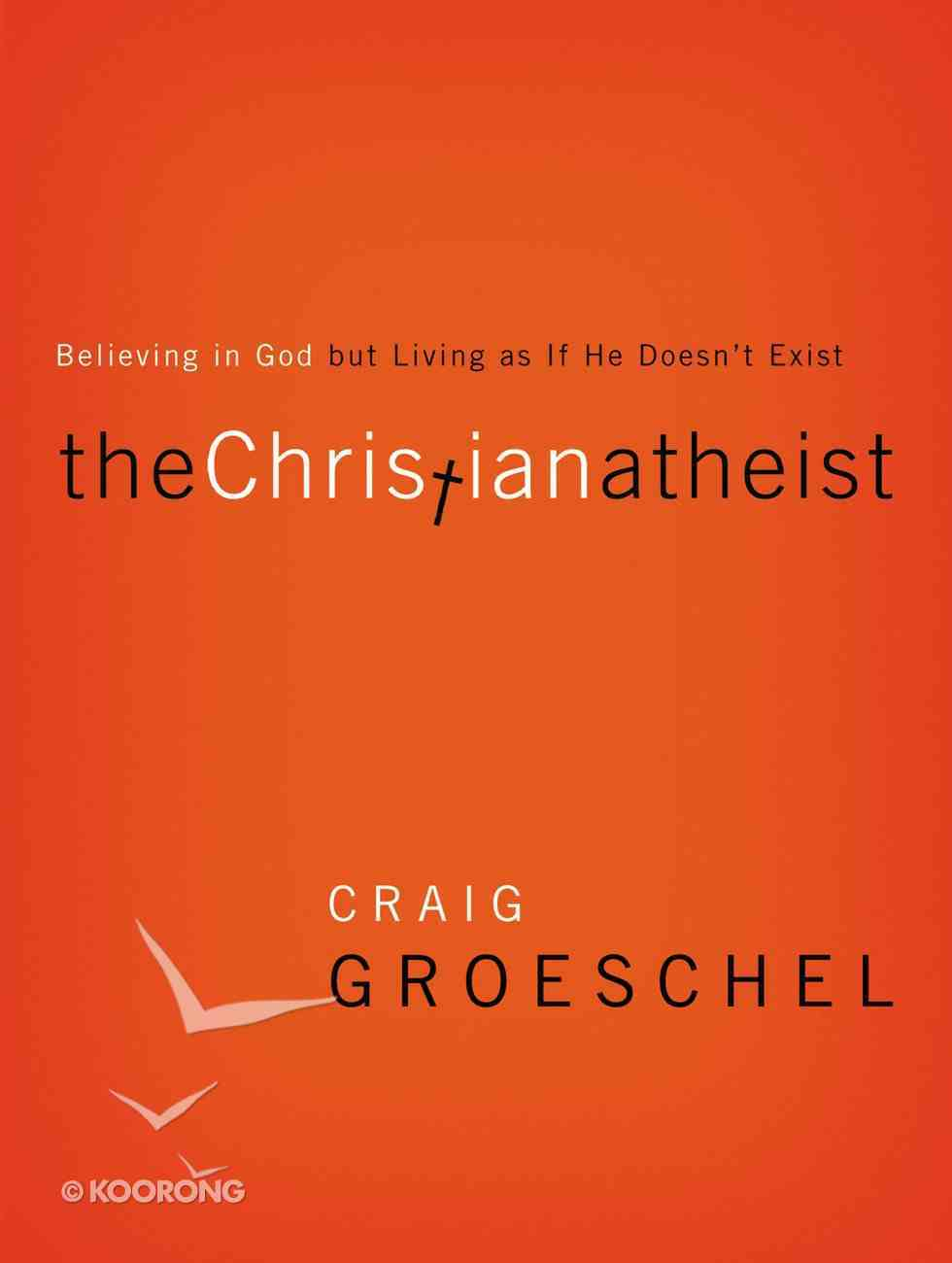 The Christian Atheist Paperback