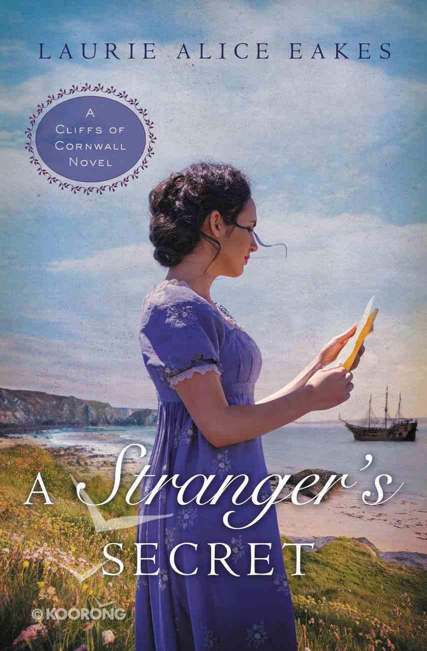 A Stranger's Secret (#02 in Cliffs Of Cornwall Series) Paperback