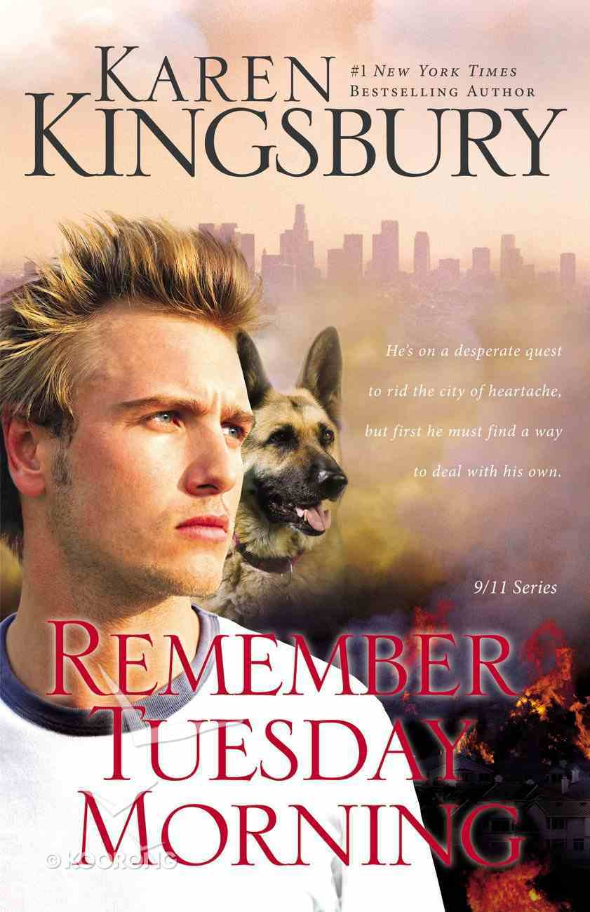 Remember Tuesday Morning (#03 in 9/11 Series) Paperback