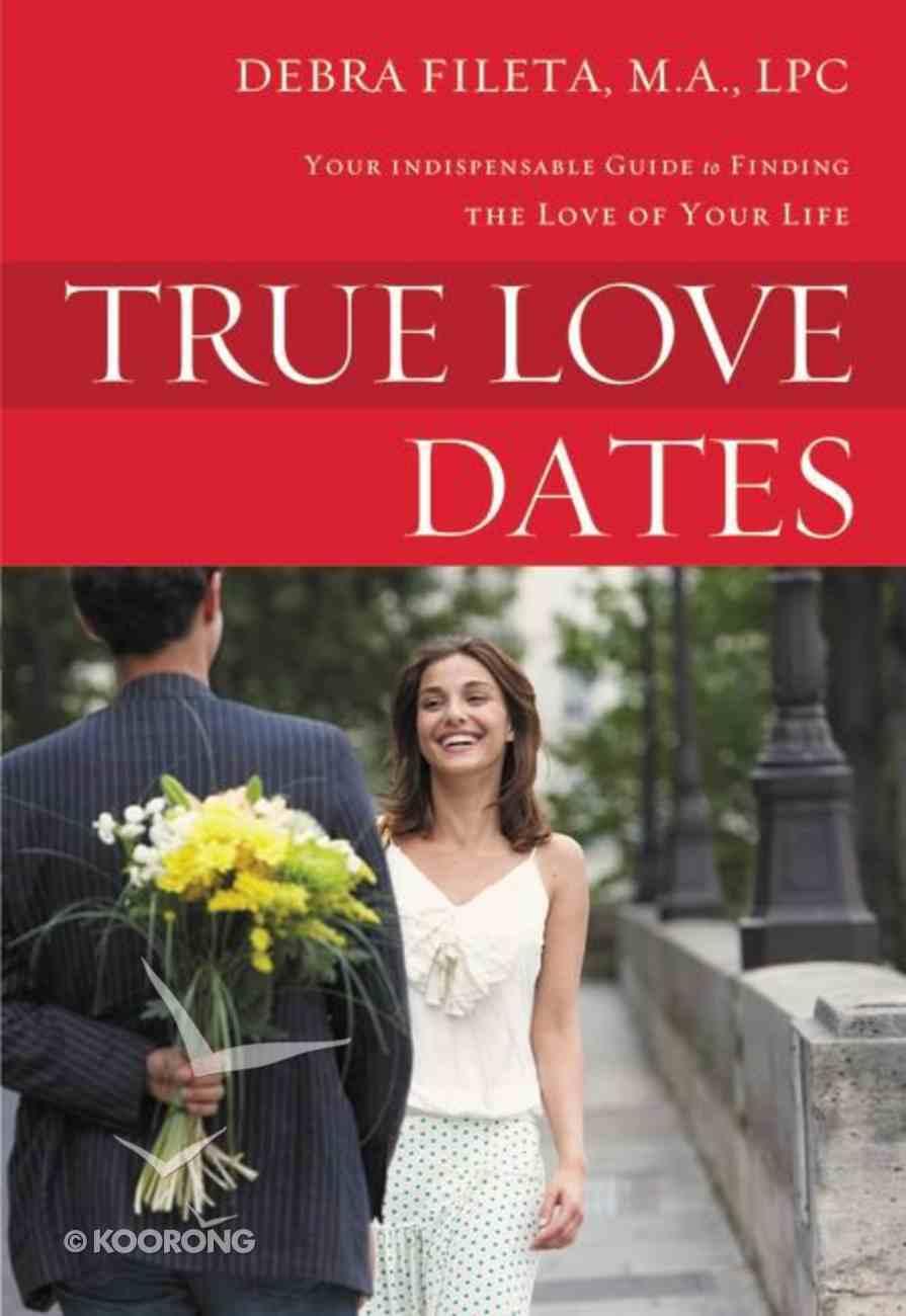 True Love Dates Paperback