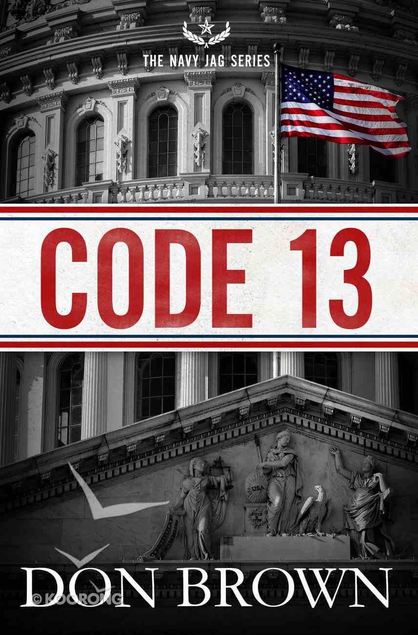 Code 13 (#02 in Navy Jag Series) Paperback