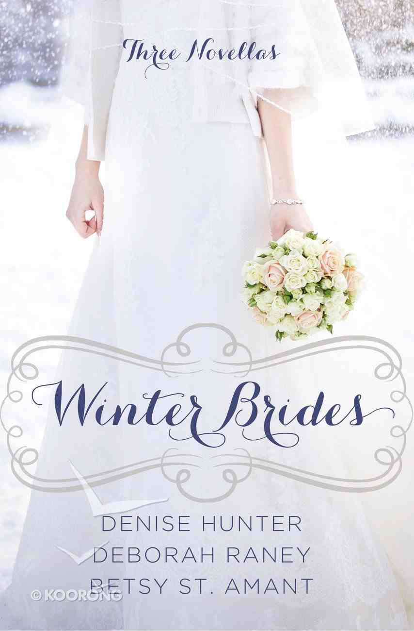 Winter Brides (December, January, February) (A Year Of Weddings Novella Series) Paperback