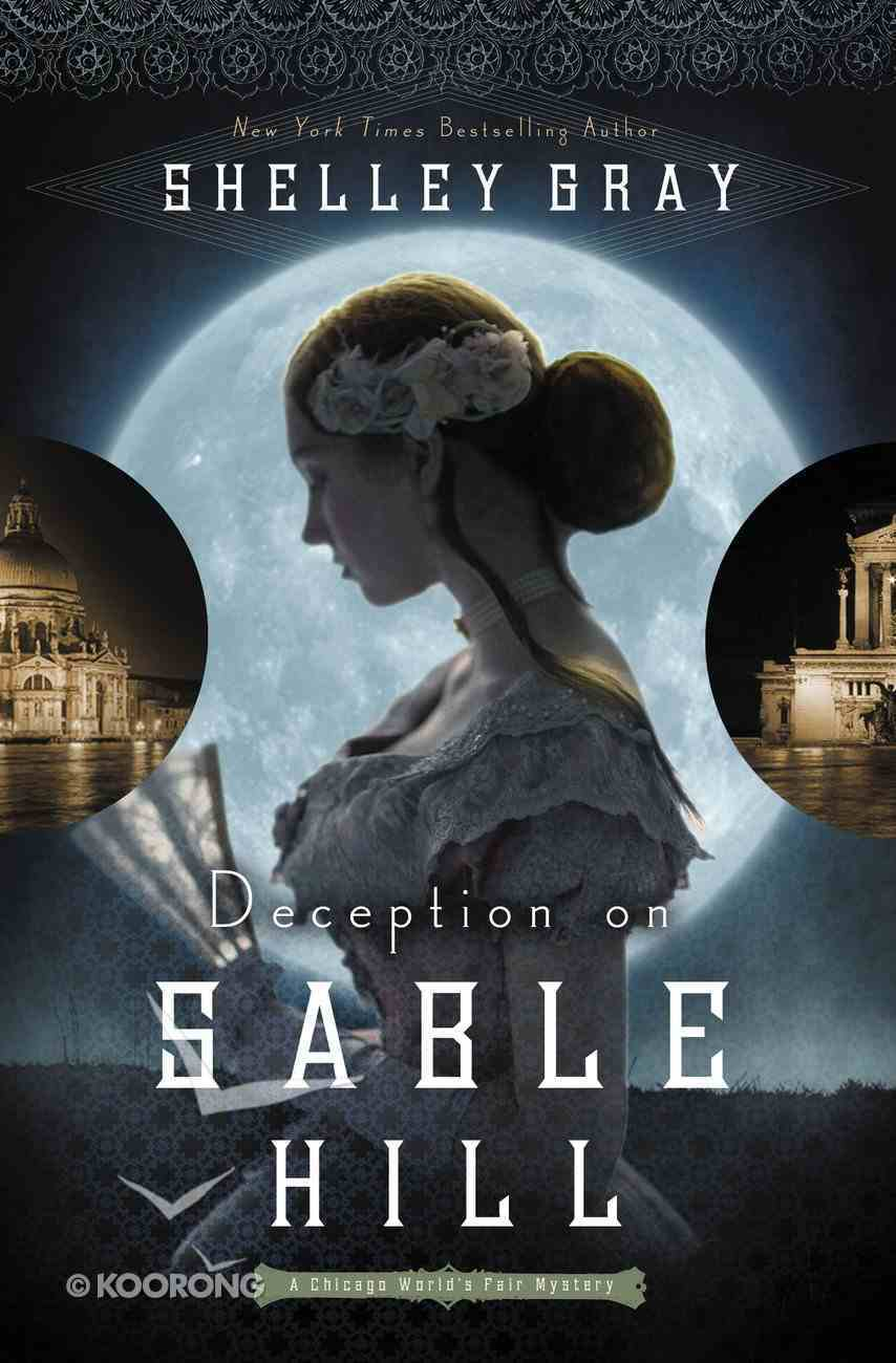 Deception on Stable Hill (#02 in The Chicago World's Fair Mystery Series) Paperback