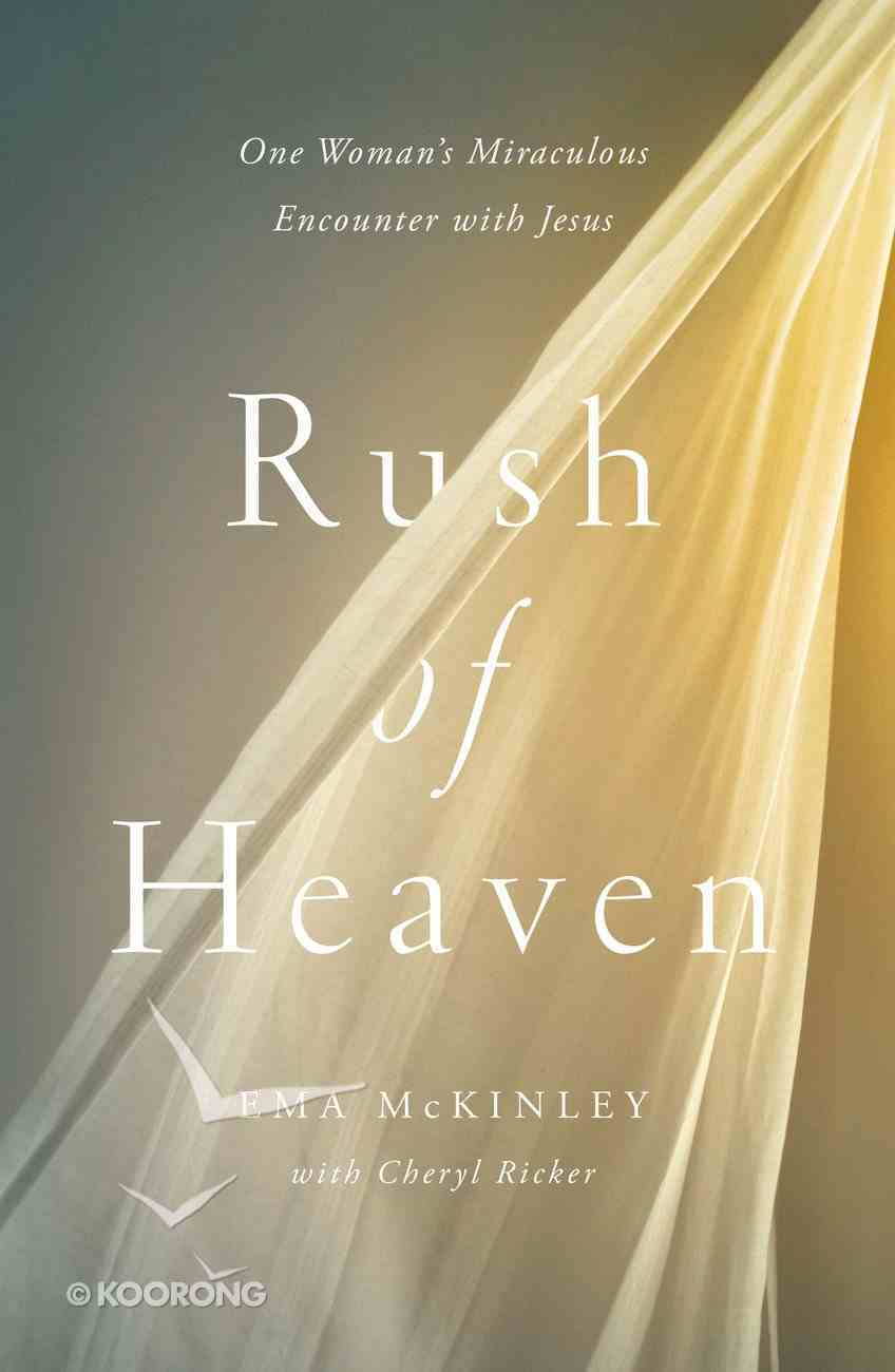 Rush of Heaven Hardback