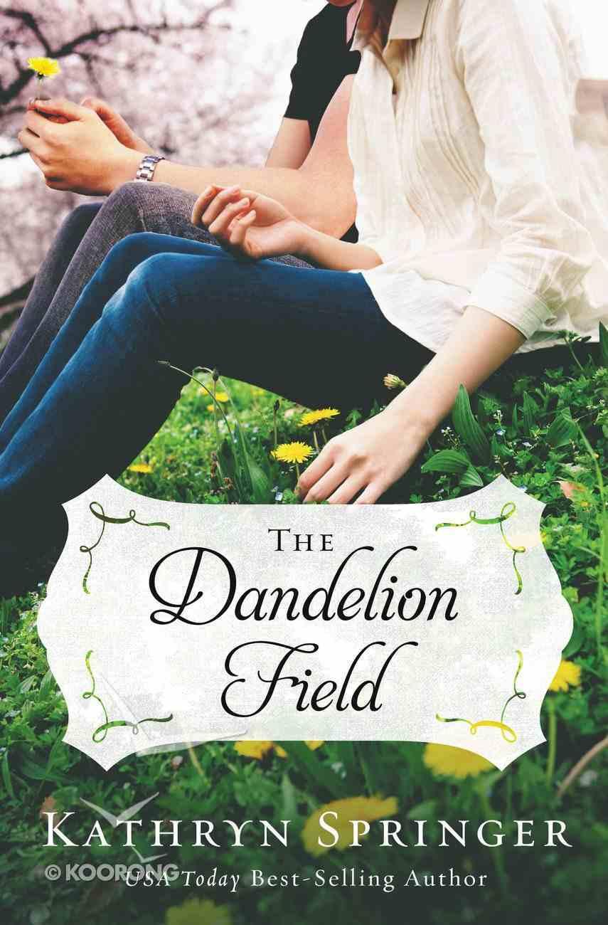 The Dandelion Field (#01 in A Banister Falls Novel Series) Paperback