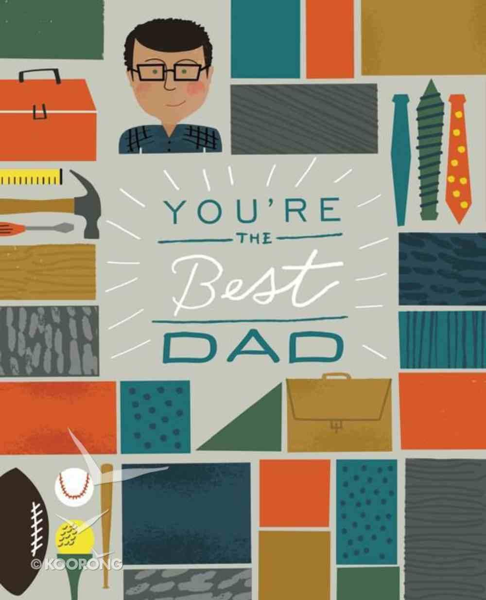 You're the Best Dad Hardback